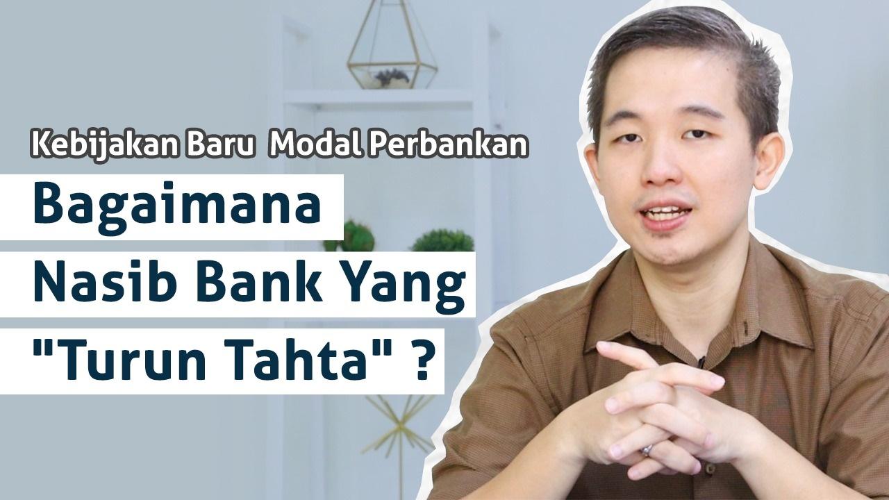 Kebijakan Baru Modal Perbankan